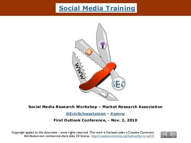 Social Media Training Social Media Research Workshop – Market Research Association @EricSchwartzman - #smrw First Outlook ...