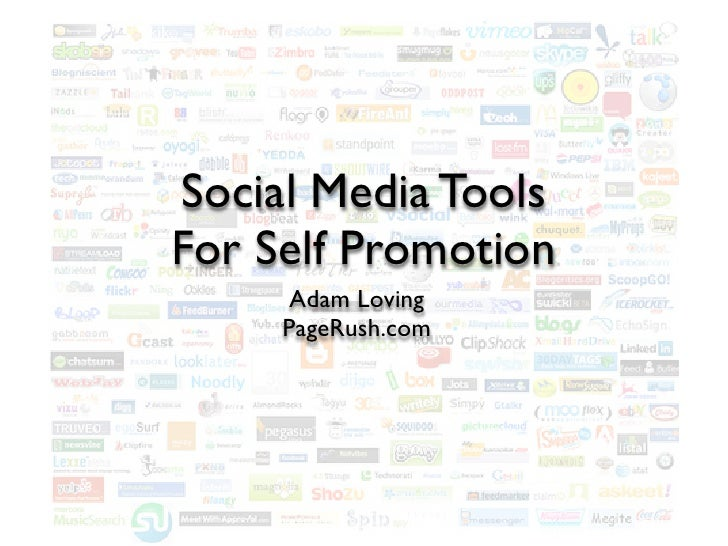 Social Media Tools For Self Promotion       Adam Loving      PageRush.com