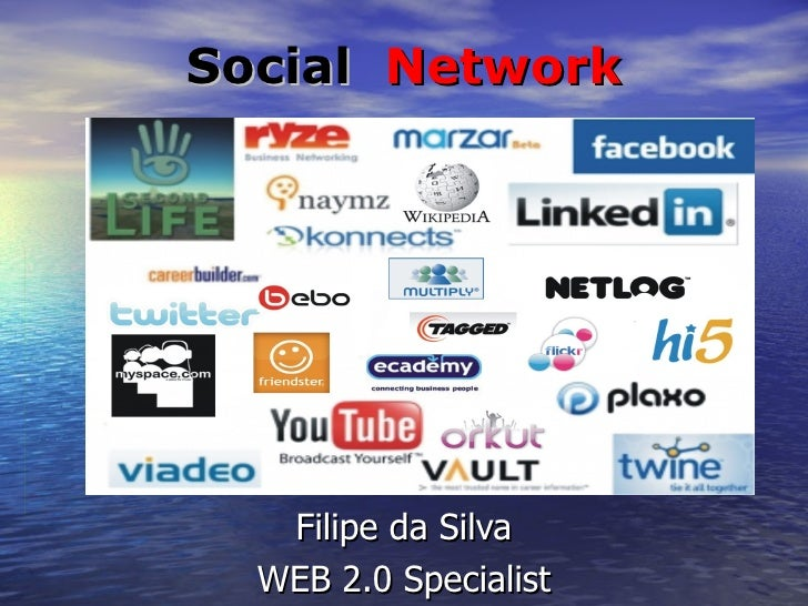 Social  Network Filipe da Silva WEB 2.0 Specialist