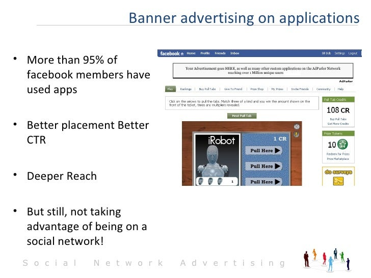 <ul><li>More than 95% of facebook members have used apps </li></ul><ul><li>Better placement Better CTR  </li></ul><ul><li>...