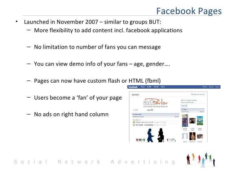 <ul><li>Launched in November 2007 – similar to groups BUT: </li></ul><ul><ul><li>More flexibility to add content incl. fac...