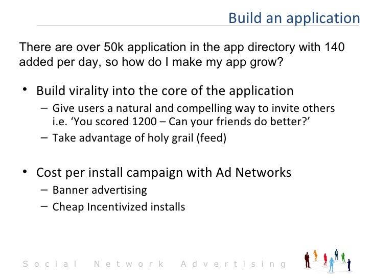 <ul><li>Build virality into the core of the application </li></ul><ul><ul><li>Give users a natural and compelling way to i...