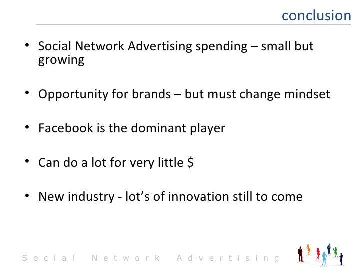 <ul><li>Social Network Advertising spending – small but growing </li></ul><ul><li>Opportunity for brands – but must change...