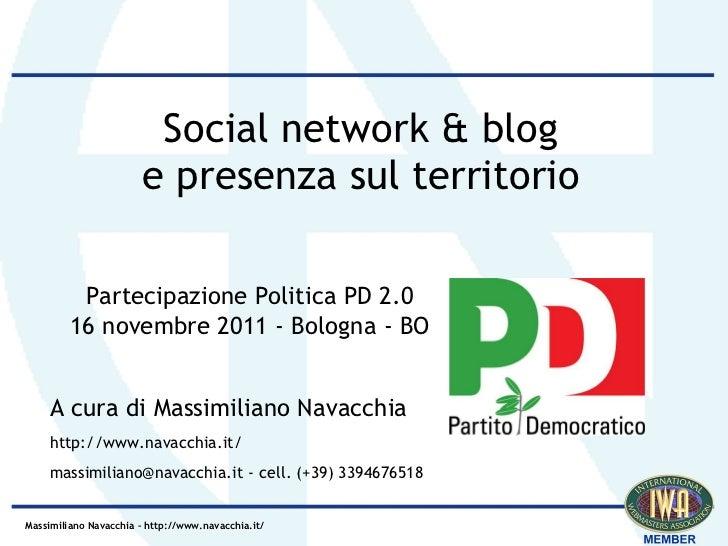 Social network & blog                       e presenza sul territorio          Partecipazione Politica PD 2.0         16 n...