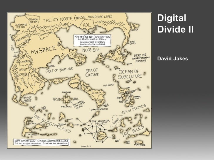 Digital Divide II David Jakes