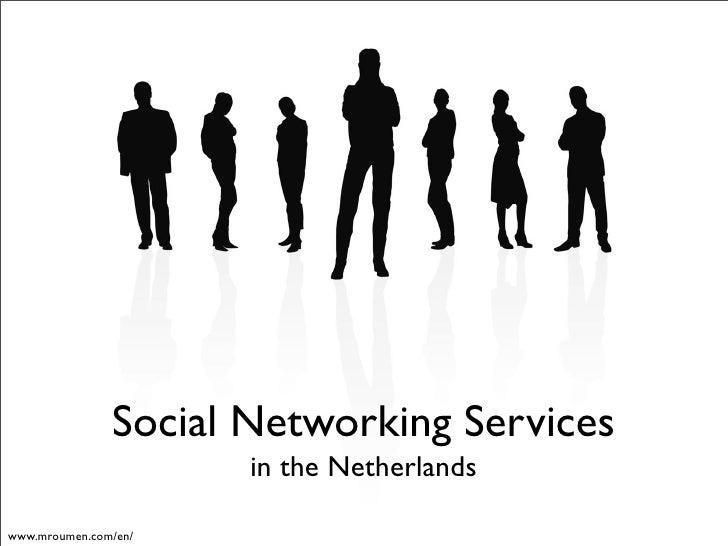 Social Networking Services                       in the Netherlands  www.mroumen.com/en/