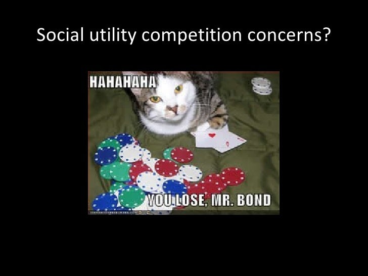 Social utility competition concerns?