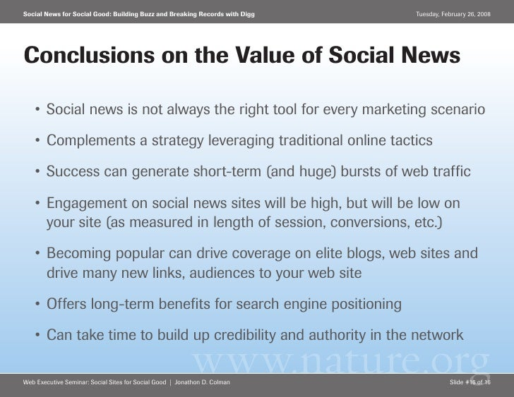 Social News for Social Good: Building Buzz and Breaking Records with Digg   Tuesday, February 26, 2008     Conclusions on ...