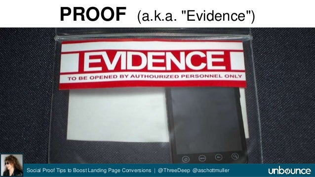 """PROOF (a.k.a. """"Evidence"""")  Social Proof Tips to Boost Landing Page Conversions 