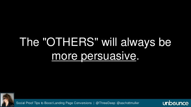 """The """"OTHERS"""" will always be  more persuasive.  Social Proof Tips to Boost Landing Page Conversions 