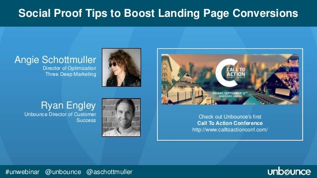 Social Proof Tips to Boost Landing Page Conversions  Angie Schottmuller  Director of Optimization  Three Deep Marketing  R...