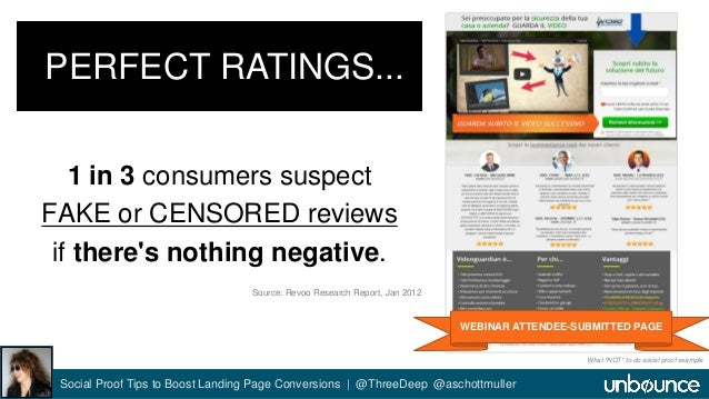 WEBINAR ATTENDEE-SUBMITTED PAGE  PERFECT RATINGS...  1 in 3 consumers suspect  FAKE or CENSORED reviews  if there's nothin...