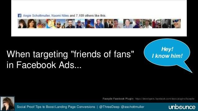 "When targeting ""friends of fans""  in Facebook Ads...  Facepile Facebook Plugin: https://developers.facebook.com/docs/plugi..."