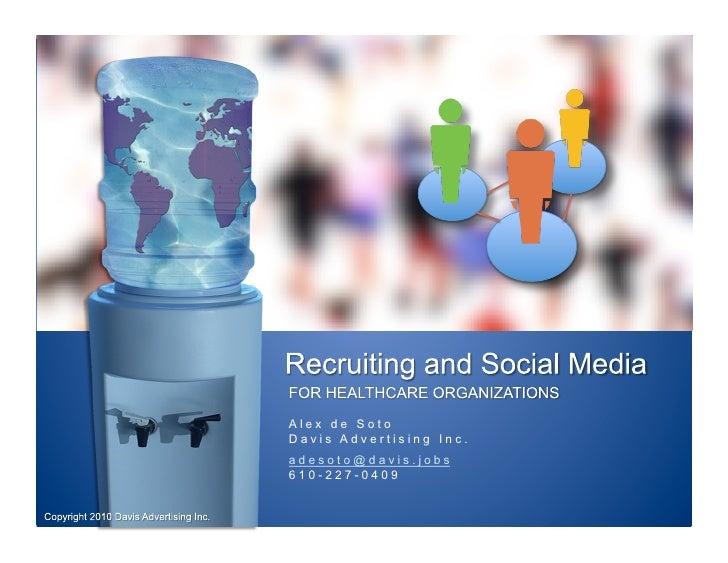 Alex de Soto Davis Advertising Inc. adesoto@davis.jobs 610-227-0409