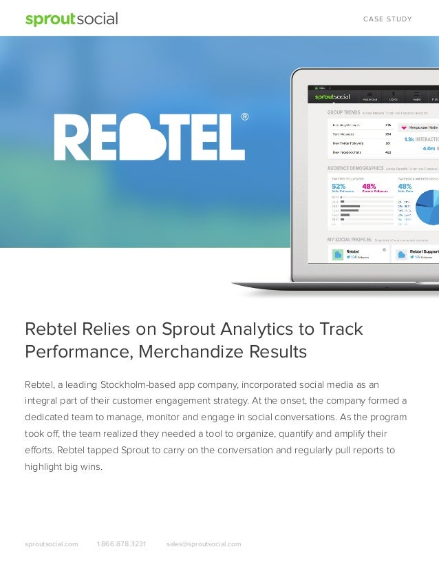 C AS E S T U DY  Rebtel Relies on Sprout Analytics to Track Performance, Merchandize Results Rebtel, a leading Stockholm-b...