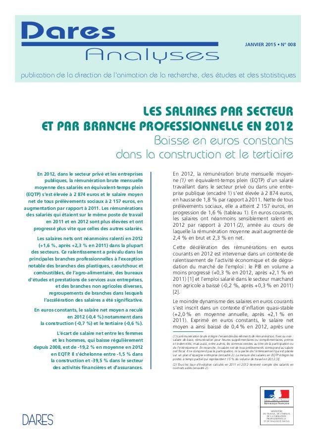 Analyses Dares publication de la direction de l'animation de la recherche, des études et des statistiques JANVIER 2015 • N...