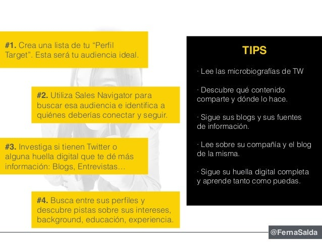 """#1. Crea una lista de tu """"Perfil Target"""". Esta será tu audiencia ideal. #2. Utiliza Sales Navigator para buscar esa audienc..."""