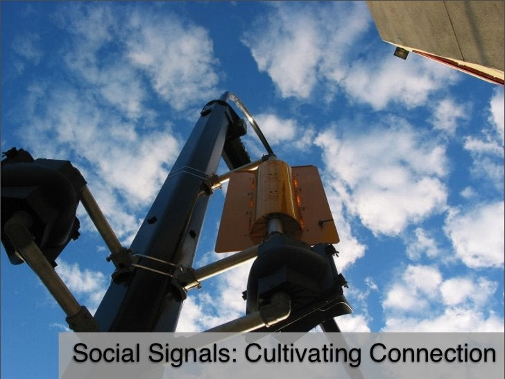 Social Signals: Cultivating Connection