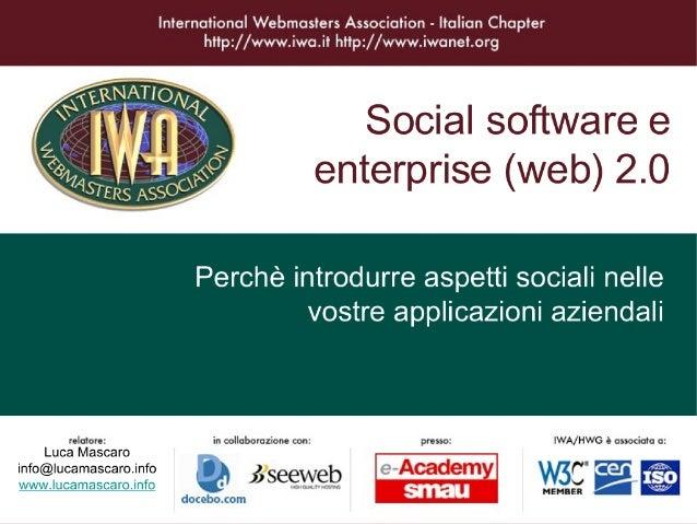 Infernarioncl Webmcsters Associotion - ltolion Chapter hîîp: //www. iwo. if hfîp: //www. iwoneî.0rg  Social software e  en...