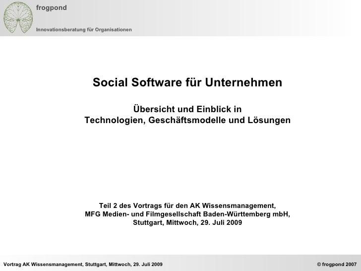 Social Software für Unternehmen Übersicht und Einblick in Technologien, Geschäftsmodelle und Lösungen Teil 2 des Vortrags ...