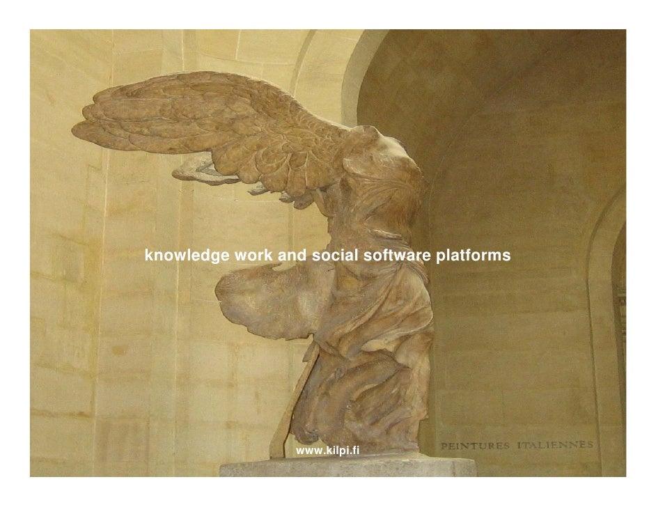 knowledge work and social software platforms                       www.kilpi.fi                   www.kilpi.fi            ...