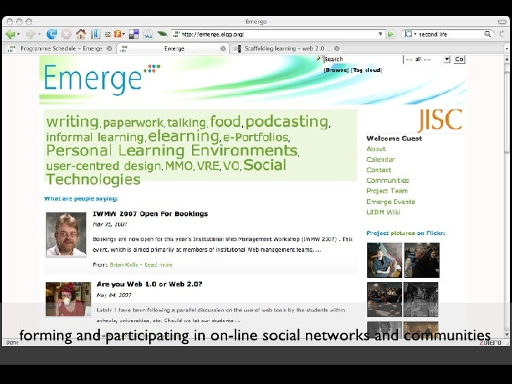 f orming and participating in on-line social networks and communities