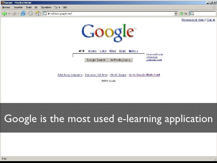 Google is the most used e-learning application