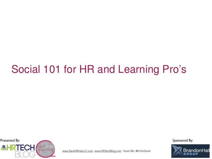Social 101 for HR and Learning Pro's                   1
