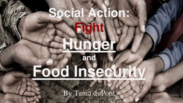 Social Action: Fight Hunger and Food Insecurity By Tania duPont