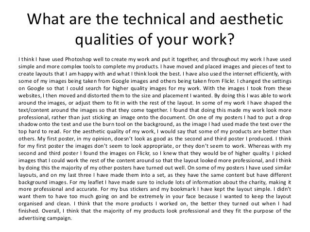 What are the technical and aesthetic qualities of your work? I think I have used Photoshop well to create my work and put ...