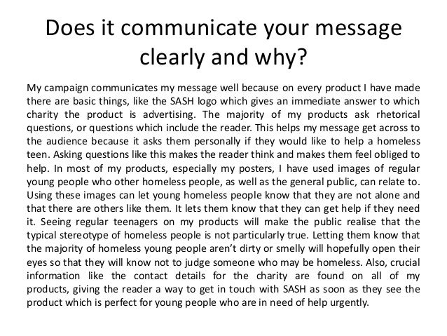 Does it communicate your message clearly and why? My campaign communicates my message well because on every product I have...
