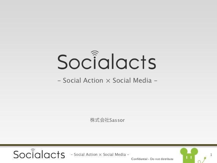 - Social Action × Social Media -                         Sassor    - Social Action × Social Media -                       ...