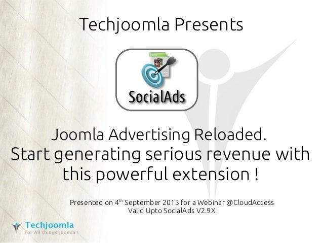 Techjoomla Presents Joomla Advertising Reloaded. Start generating serious revenue with this powerful extension ! Presented...