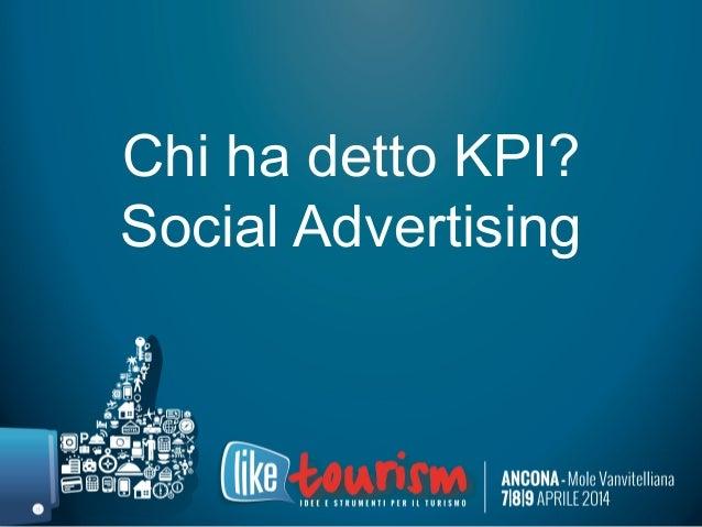 Chi ha detto KPI? Social Advertising