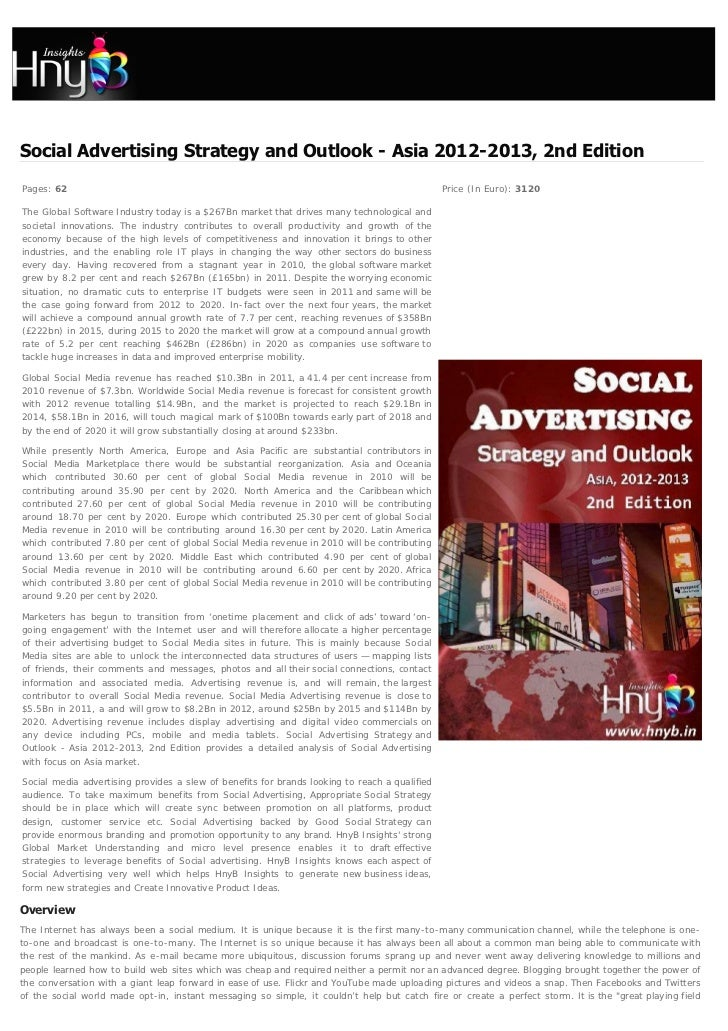 Social Advertising Strategy and Outlook - Asia 2012-2013, 2nd EditionPages: 62                                            ...