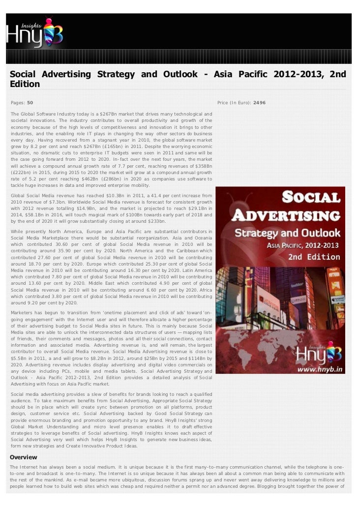 Social Advertising Strategy and Outlook - Asia Pacific 2012-2013, 2ndEditionPages: 50                                     ...