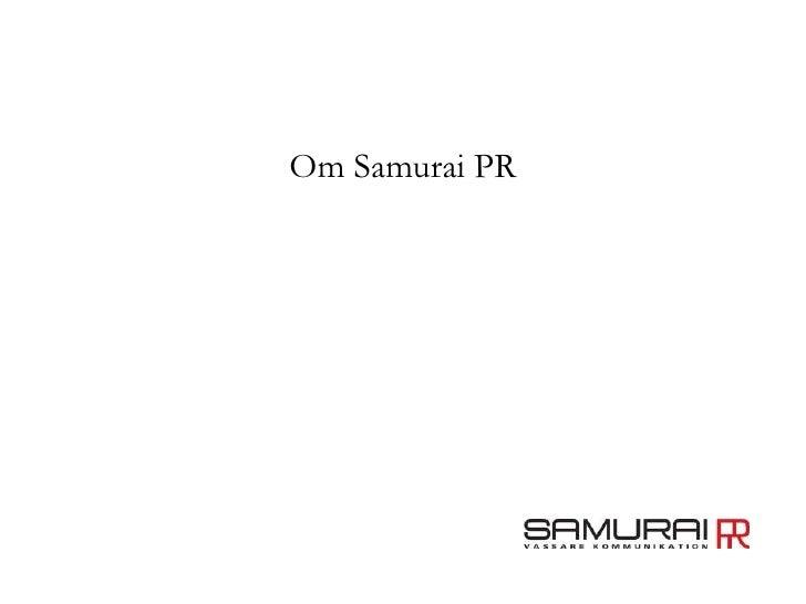Om Samurai PR<br />