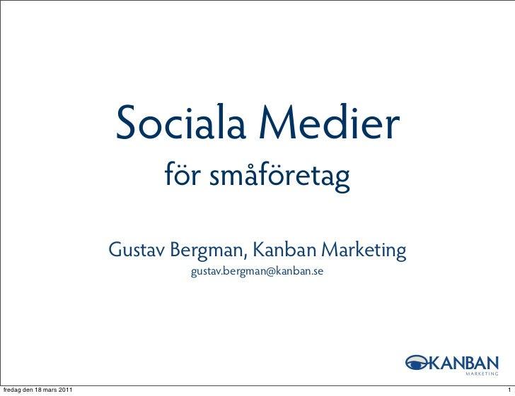 Sociala medier för småföretag 15 mar 2011