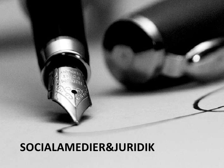 SocialaMedier & Juridik<br />