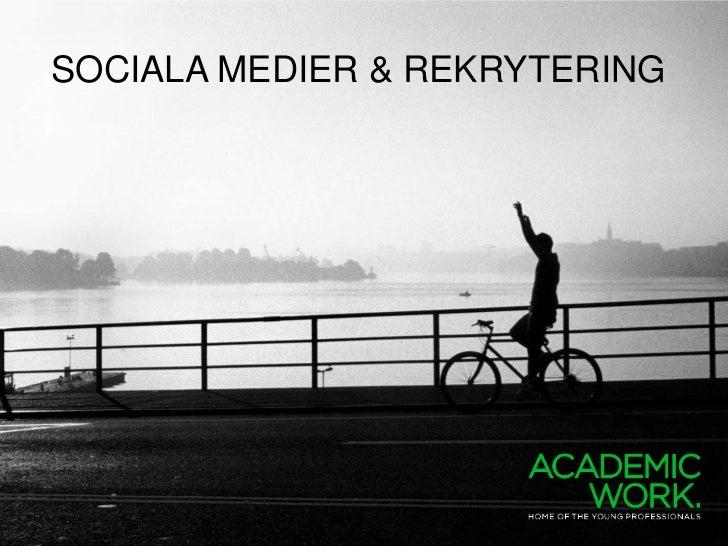 SOCIALA MEDIER & REKRYTERING