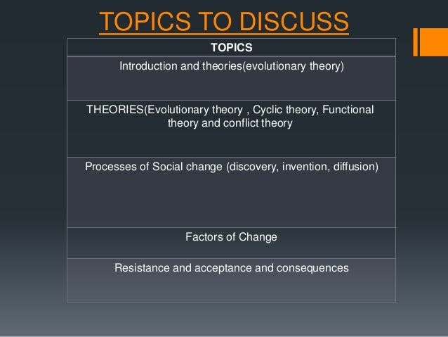 discuss the terms conflict and change The goal is to explain appropriation according to rational conflict, which  be  predicted during social turmoil where everything is in the process of change    for example, a discrepancy between what people actually possess in terms of.