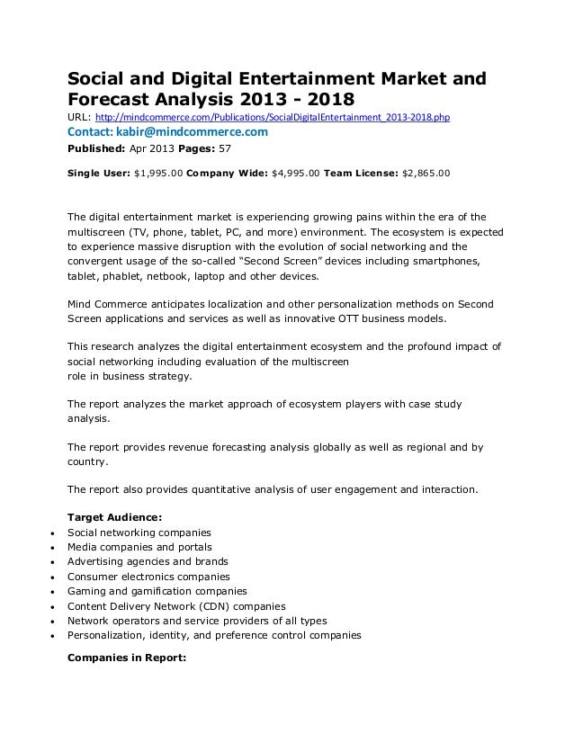 Social and Digital Entertainment Market and    Forecast Analysis 2013 - 2018    URL: http://mindcommerce.com/Publications/...