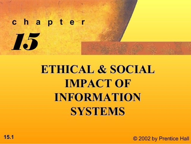 ethical and social impact of information systems and information technologies