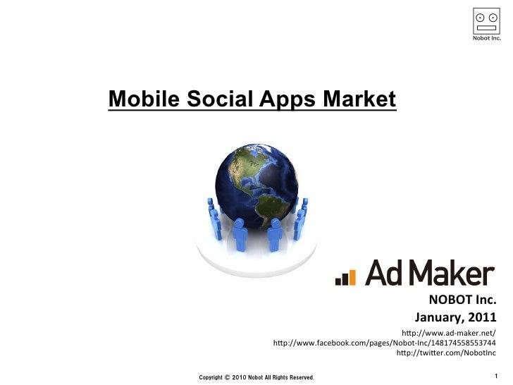 Mobile Social Apps Market                                                   NOBOT Inc.                                ...