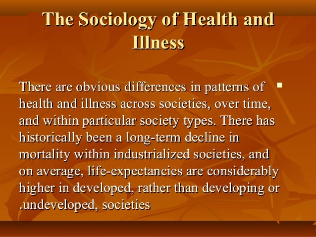 sociological perpestives in health and social Free essay: merit 2 – use different sociological perspectives to discuss patterns and trends of health and illness in two different social groups.