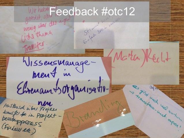Feedback #otc12