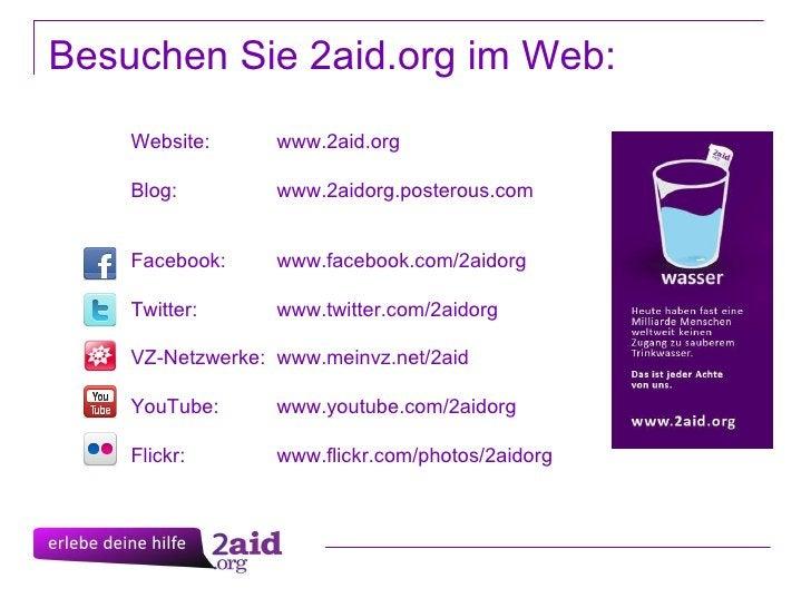 Website:  www.2aid.org Blog:  www.2aidorg.posterous.com Facebook:  www.facebook.com/2aidorg Twitter:  www.twitter.com/2aid...