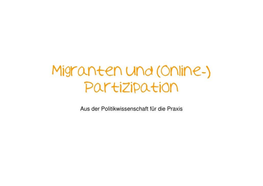Migranten und (Online-)      Partizipation     Aus der Politikwissenschaft für die Praxis