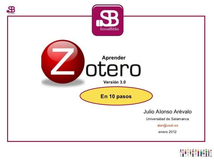 Julio Alonso Arévalo Universidad de Salamanca [email_address] enero 2012 Versión 3.0 En 10 pasos Aprender