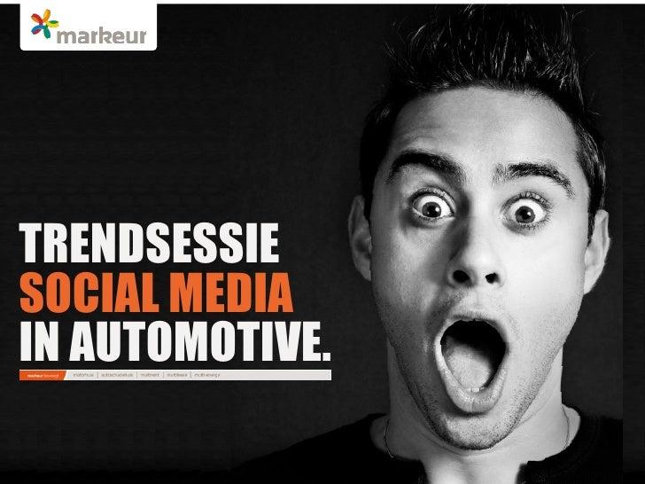 Presentatie tijdens de Business-2-business B2B meeting van     Trefwoord: trends, social media, automotive, lease, TRENDSE...